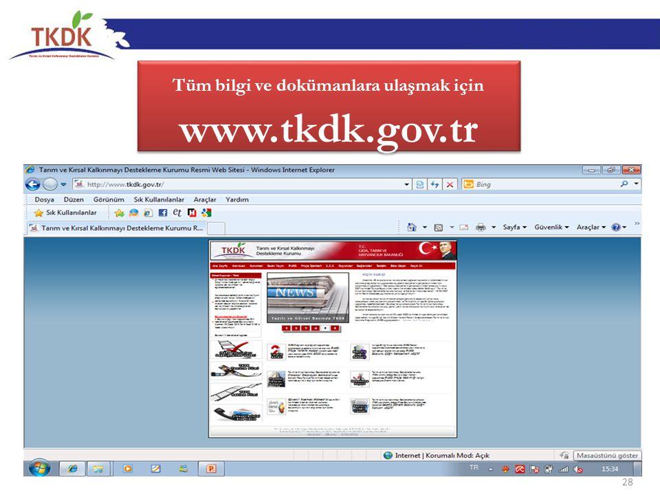 28 Tüm bilgi ve dokümanlara ulaşmak için www.tkdk.gov.tr