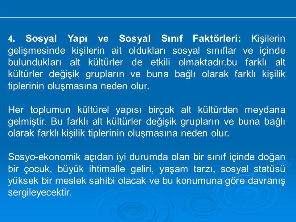  Kaynak: Tüketici Davranışları Prof.Dr.Yavuz ODABAŞI Prof.Dr.