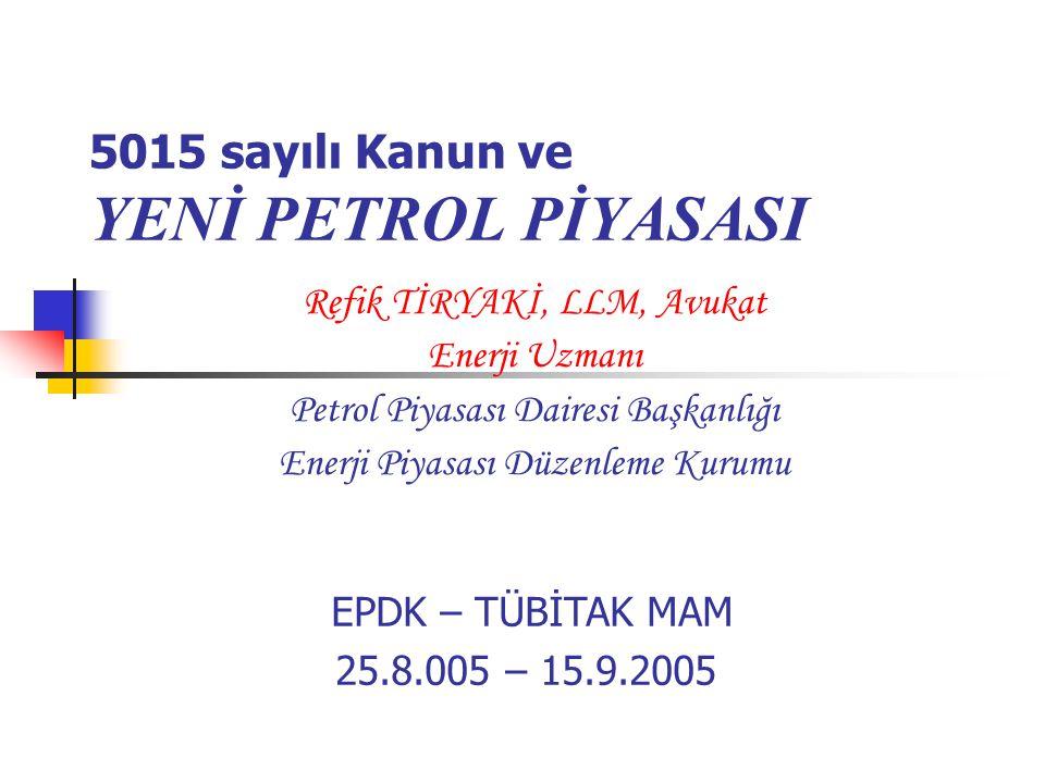 Kanun ve EPDK – Lisanslama*2/6 5015 sayılı PPK ve Lisans Yönetmeliğine göre genel olarak;  Rafinerici Lisansı; ham petrolün işlenerek akaryakıt elde edilmesi veya akaryakıt ithalatı faaliyetlerini,  Dağıtıcı Lisansı ; ithalat yoluyla veya rafinericiden temin edilen akaryakıtın bayilik teşkilatı aracılığıyla ticaretinin yapılmasını,  İletim Lisansı; ham petrolün veya akaryakıtın sadece boru hattı vasıtasıyla taşınması faaliyetini,  (Lisanslı) Depolama ; başkasının mülkiyetindeki petrolün stok ve işletme ihtiyaçları için depolanması faaliyetlerini,  İhrakiye Teslimi Lisansı; ihrakiye kabul edilen akaryakıt türleri ve madeni yağın bir kısım kara, hava veya deniz yolu taşıtlarına ikmali faaliyetlerini,  Taşıma Lisansı; ham petrolün veya akaryakıt türlerinin bir yerden bir yere kara, deniz veya demir yolu araçlarıyla taşınması faaliyetini,