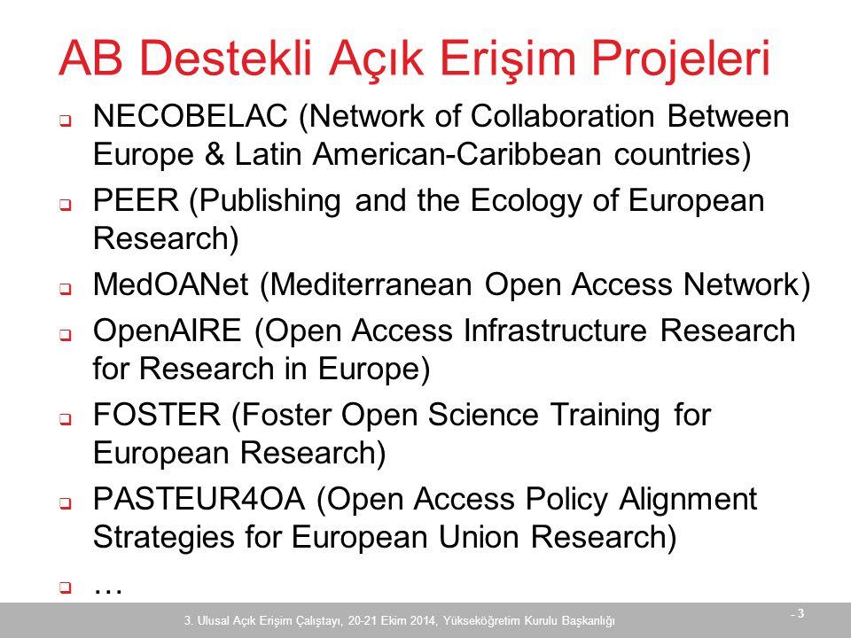 - 24 PASTEUR4OA - Çalışmalar  Avrupa çapında anahtar ve uzman kurumların belirlenmesi  Politika yapıcı kurumların belirlenmesi ve onlar için program geliştirilmesi  Avrupa çapında düzenli bir açık erişim politika ortamının desteklenmesi ve Knowledge Net adlı bir platform oluşturulması  Mevcut açık erişim politikalarının analizi 3.