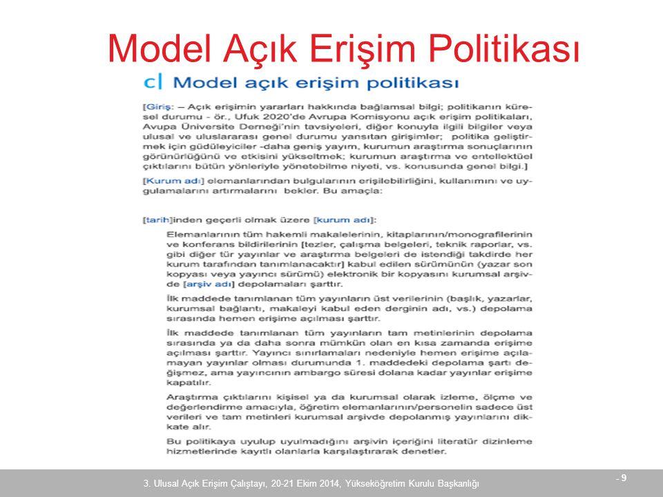- 9 Model Açık Erişim Politikası 3.