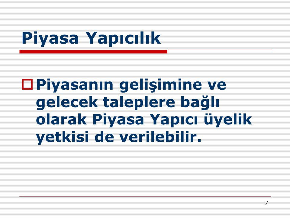 8 Hesap Tipleri  Portföy  Müşteri  Piyasa Yapıcı  Global (Bu hesap tipinin altında birden fazla küçük müşteri hesabı izlenir,bu hesabın detayları üye tarafından tutulur ve belirli sürelerle Takasbank'la mutabakat yapılır.)