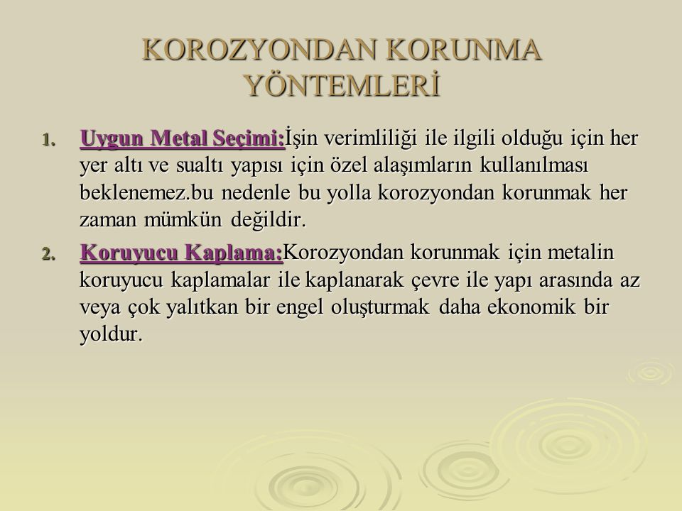 KOROZYONDAN KORUNMA YÖNTEMLERİ 1.