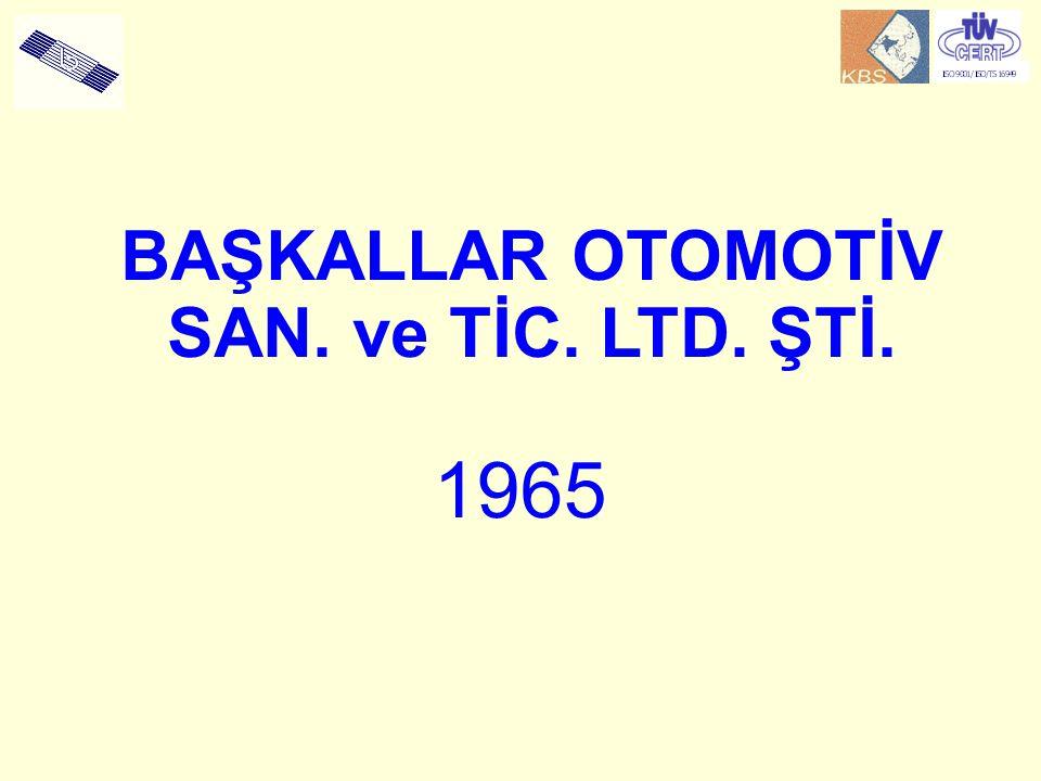 1965 BAŞKALLAR OTOMOTİV SAN. ve TİC. LTD. ŞTİ.