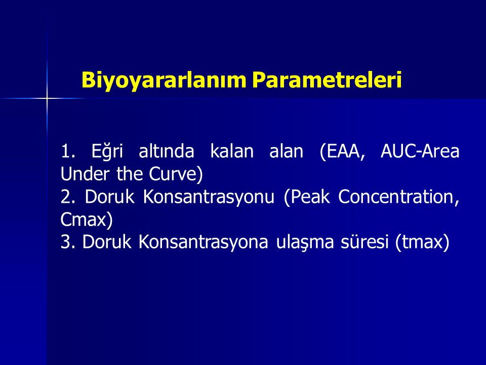 1.Eğri altında kalan alan (EAA, AUC-Area Under the Curve) 2.