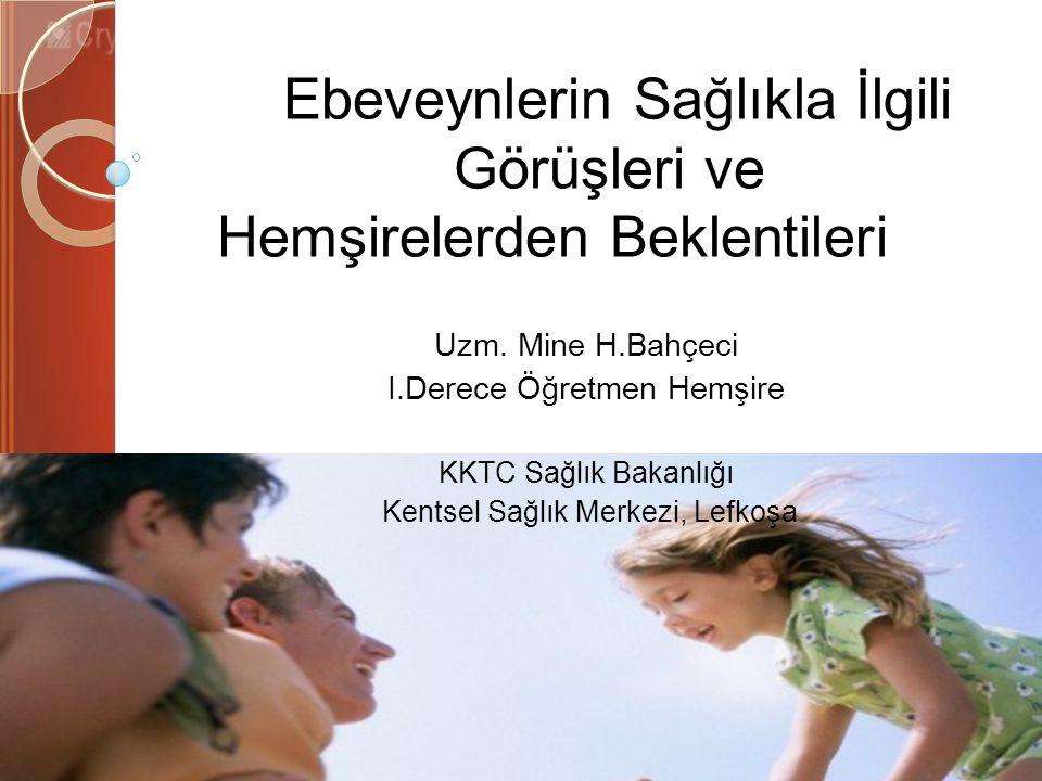 G İ R İ Ş VE AMAÇ Çocuk hemşiresi, her çocuğun ve ailesinin gereksinimlerini ve beklentilerini dikkate alarak onlara en üst düzeydeki bakımı sağlamaktan sorumludur (Altıok, Şengün, Üstün 2011; Hockenberry 2009; Çavuşoğlu 2008).