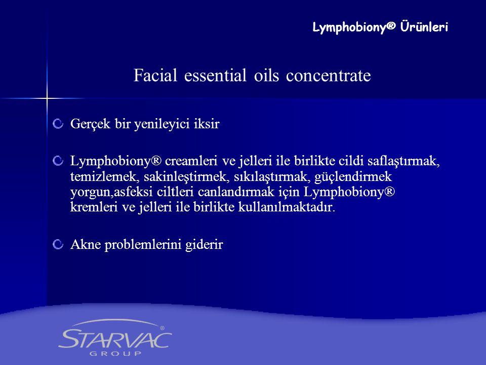 Facial essential oils concentrate Gerçek bir yenileyici iksir Lymphobiony® creamleri ve jelleri ile birlikte cildi saflaştırmak, temizlemek, sakinleşt