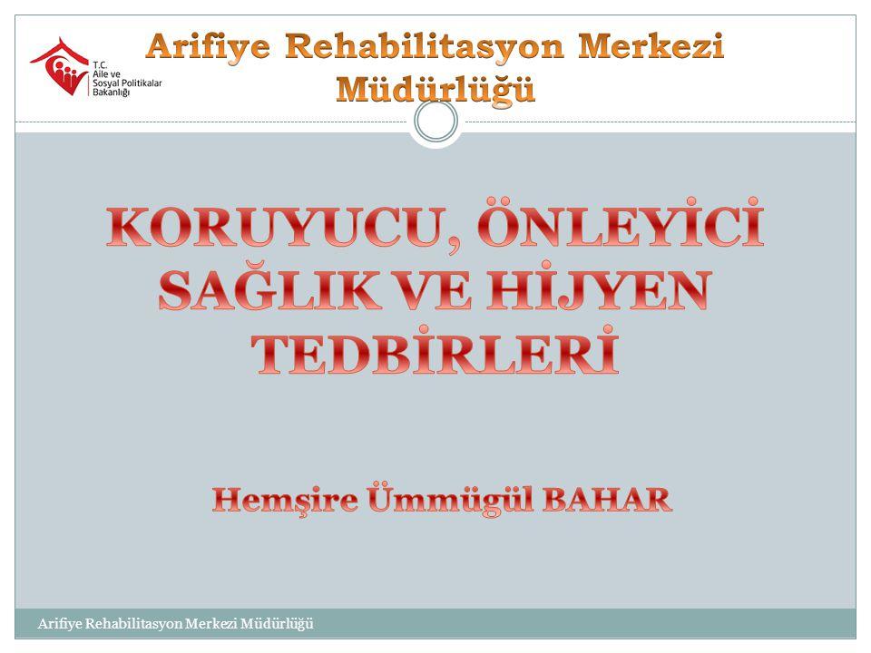 Arifiye Rehabilitasyon Merkezi Müdürlüğü