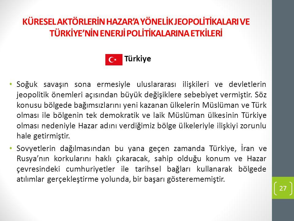 Türkiye Soğuk savaşın sona ermesiyle uluslararası ilişkileri ve devletlerin jeopolitik önemleri açısından büyük değişiklere sebebiyet vermiştir. Söz k