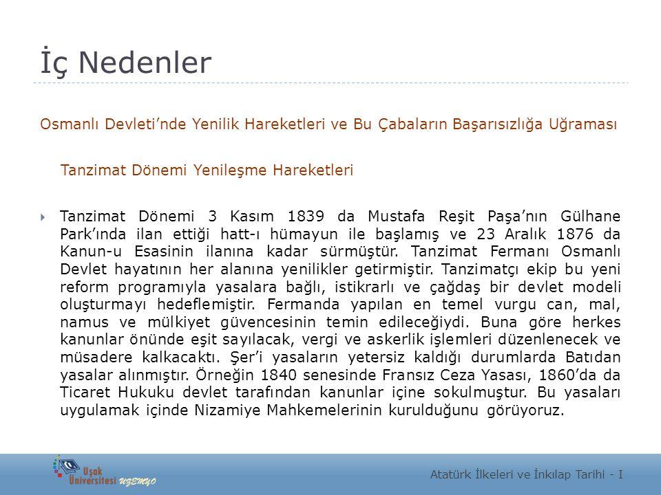 İç Nedenler Osmanlı Devleti'nde Yenilik Hareketleri ve Bu Çabaların Başarısızlığa Uğraması Tanzimat Dönemi Yenileşme Hareketleri  Tanzimat Dönemi 3 K