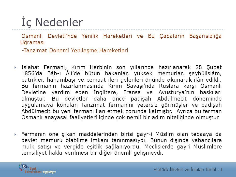 İç Nedenler Osmanlı Devleti'nde Yenilik Hareketleri ve Bu Çabaların Başarısızlığa Uğraması -Tanzimat Dönemi Yenileşme Hareketleri  Islahat Fermanı, K