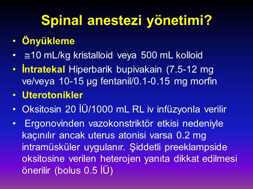 Spinal anestezi yönetimi.