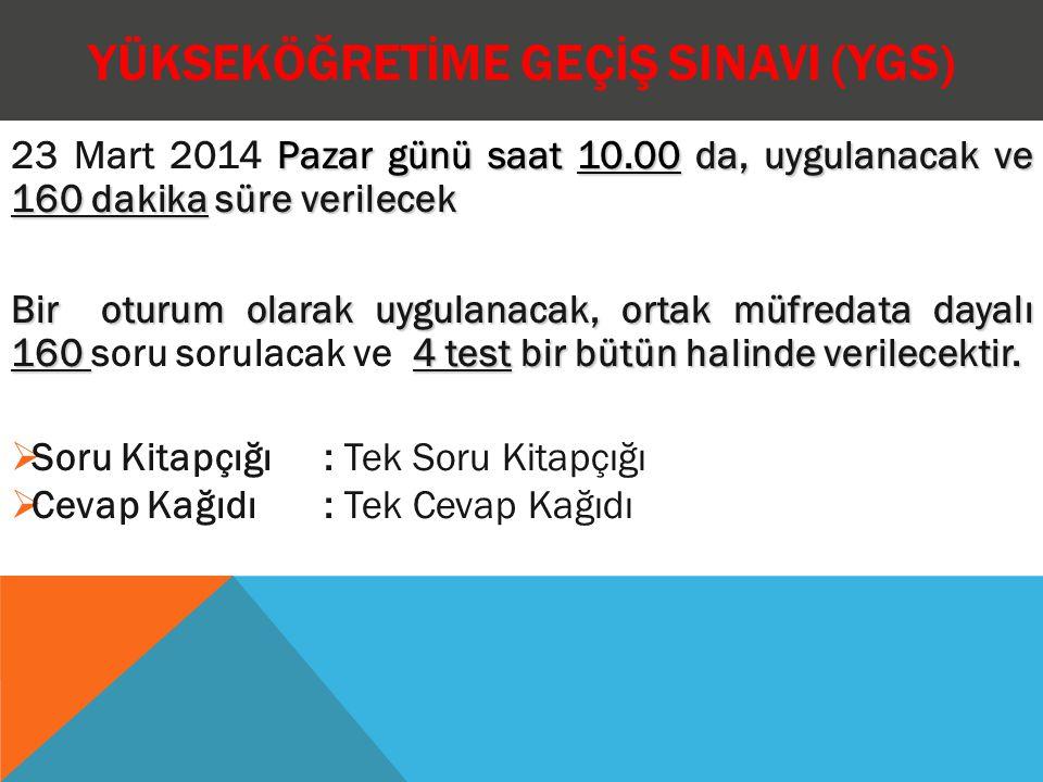 YGS'DEKİ TESTLER VE KAPSAMLARI TestTestin Kapsamı Soru Sayısı Türkçe TestiTürkçeyi kullanma gücü ile ilgili sorular........................