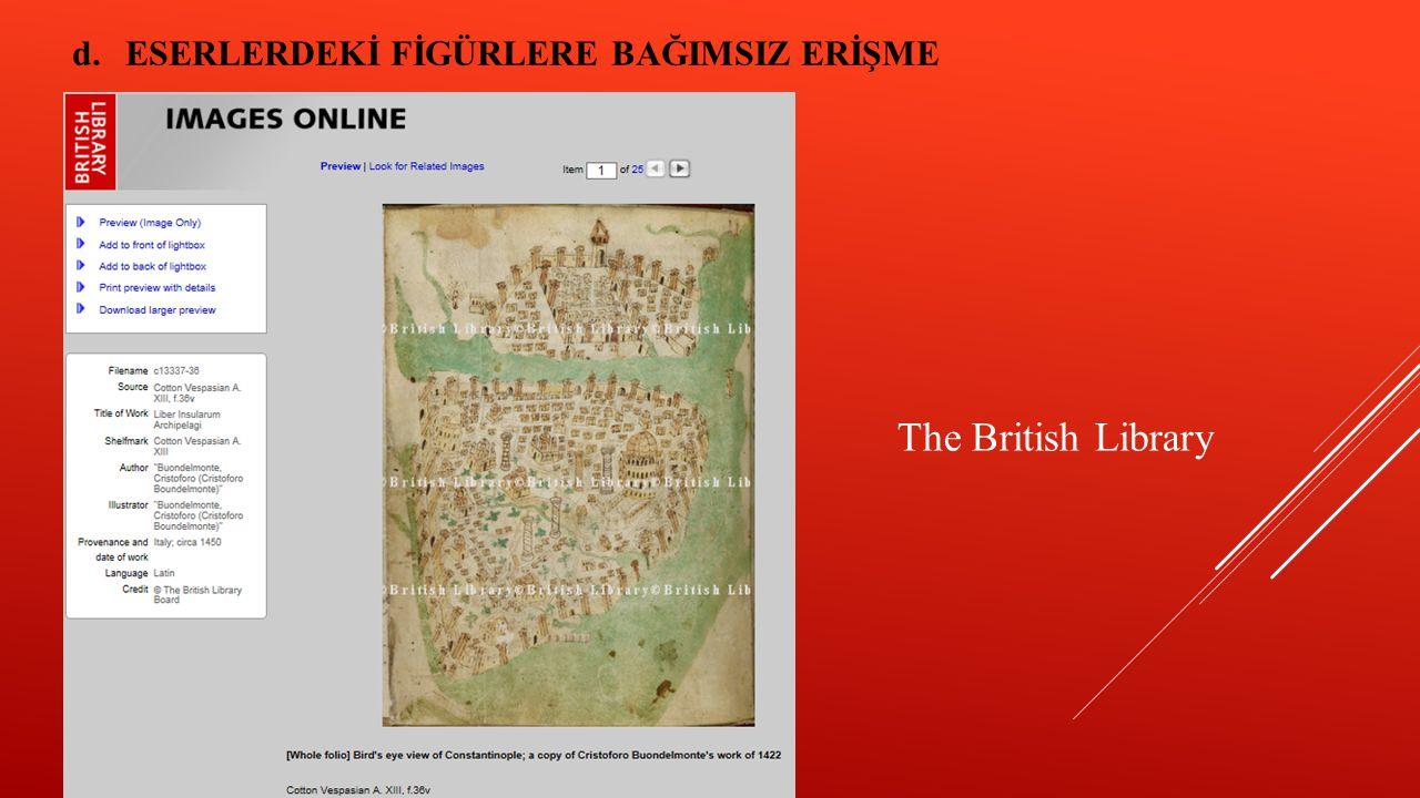 The British Library d.ESERLERDEKİ FİGÜRLERE BAĞIMSIZ ERİŞME