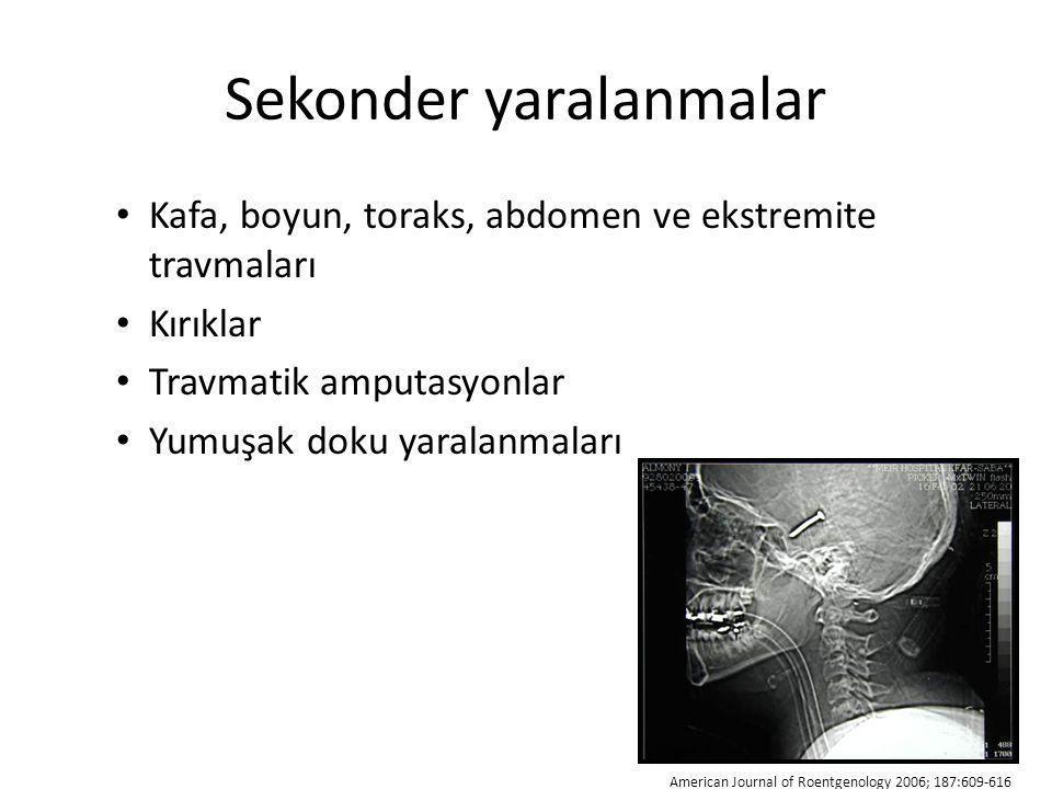 Sekonder yaralanmalar Kafa, boyun, toraks, abdomen ve ekstremite travmaları Kırıklar Travmatik amputasyonlar Yumuşak doku yaralanmaları American Journ
