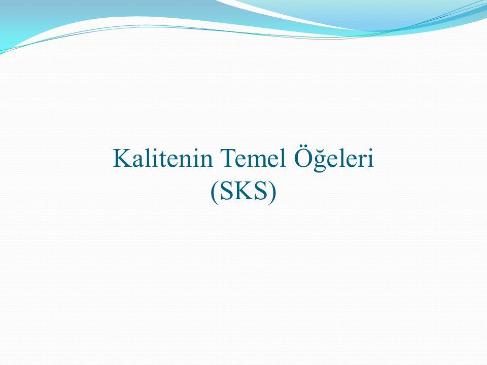 Kalitenin Temel Öğeleri (SKS)