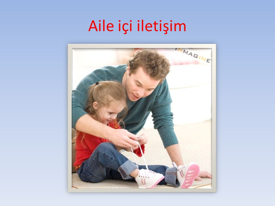 Aile içi iletişim
