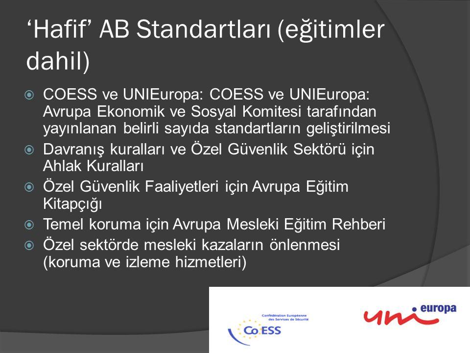 'Hafif' AB Standartları (eğitimler dahil)  COESS ve UNIEuropa: COESS ve UNIEuropa: Avrupa Ekonomik ve Sosyal Komitesi tarafından yayınlanan belirli s