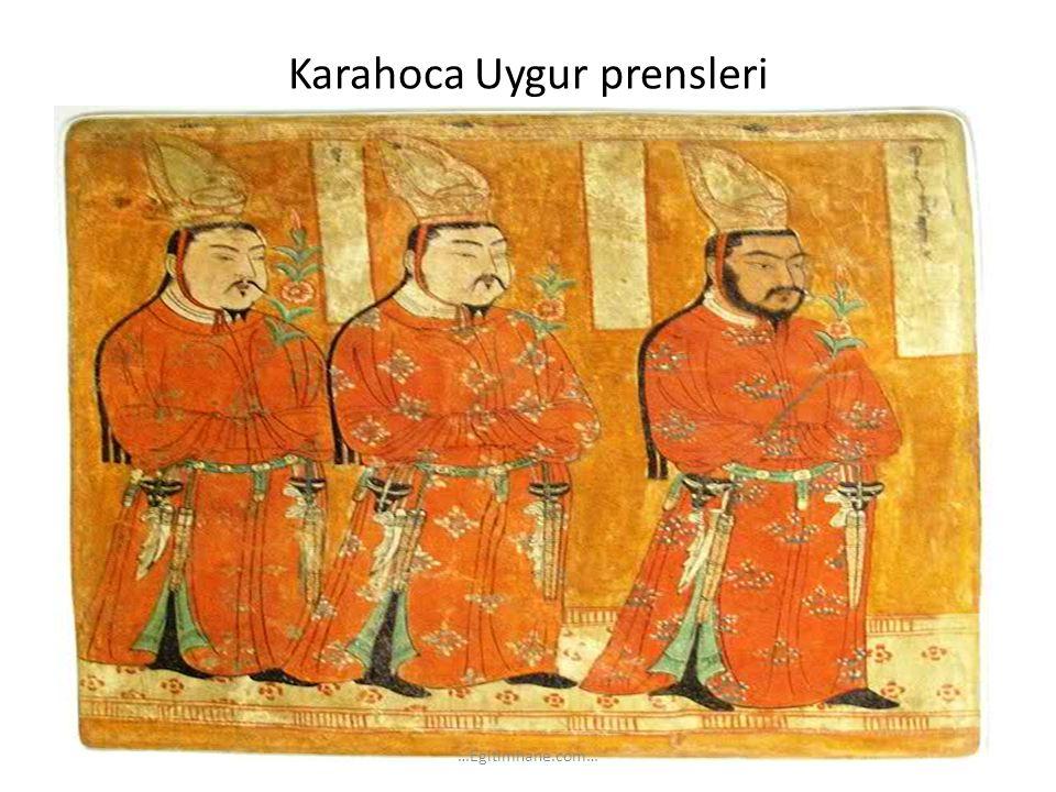 Karahoca Uygur prensleri …Egitimhane.com…