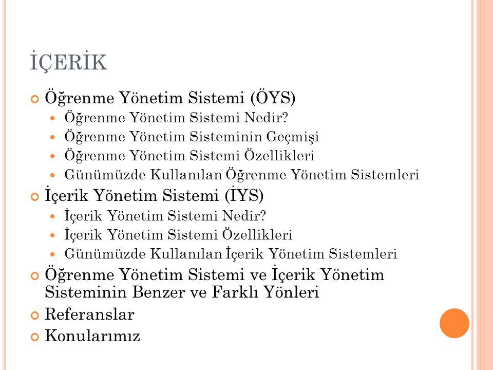 ÖYS'LERİN ÖZELLİKLERİ Bailey (1993) yazısında eğitimde kullanılacak ÖYS sisteminin genel karakteristiğini aşağıdaki gibi sunmuştur.