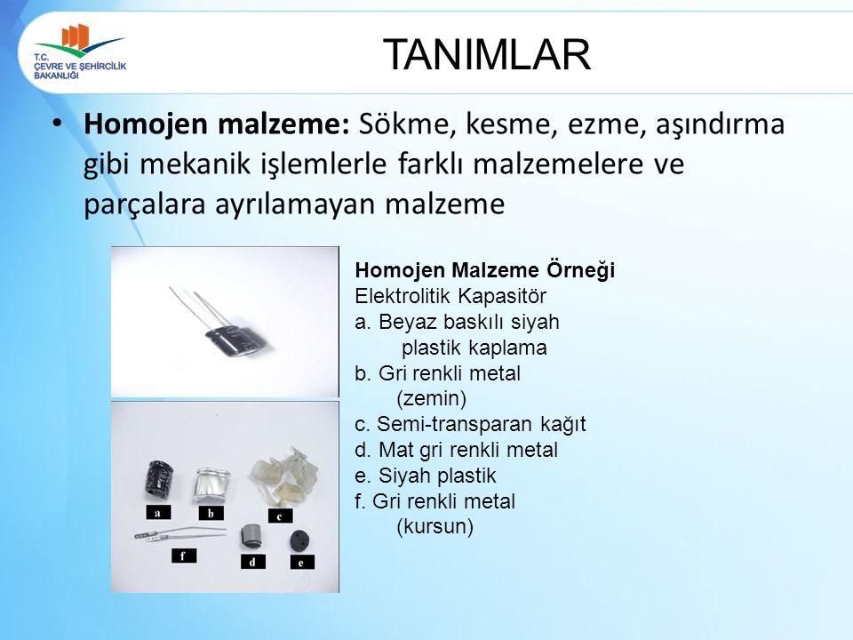TANIMLAR Homojen malzeme: Sökme, kesme, ezme, aşındırma gibi mekanik işlemlerle farklı malzemelere ve parçalara ayrılamayan malzeme Homojen Malzeme Ör