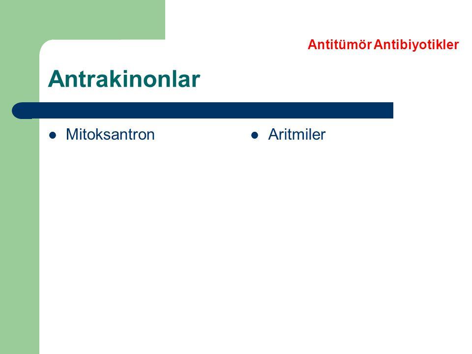 Antrakinonlar Mitoksantron Aritmiler Antitümör Antibiyotikler
