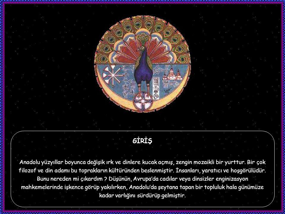 YEZİDİLİKTE İNANÇ Yezidiler kendilerine Azday Halkı adını verirler.