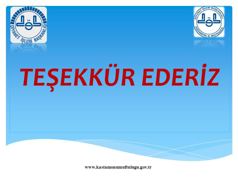 TEŞEKKÜR EDERİZ www.kastamonumuftulugu.gov.tr