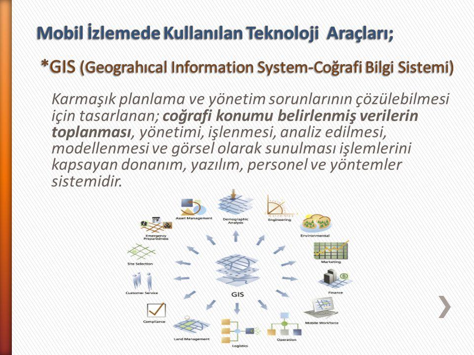 Karmaşık planlama ve yönetim sorunlarının çözülebilmesi için tasarlanan; coğrafi konumu belirlenmiş verilerin toplanması, yönetimi, işlenmesi, analiz