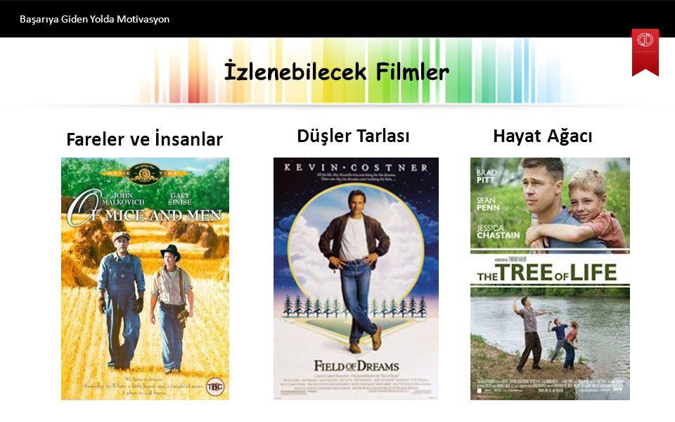 İzlenebilecek Filmler Başarıya Giden Yolda Motivasyon Fareler ve İnsanlar Düşler TarlasıHayat Ağacı