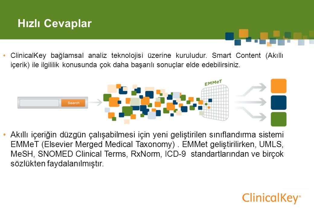 Hızlı Cevaplar 8 ClinicalKey bağlamsal analiz teknolojisi üzerine kuruludur.