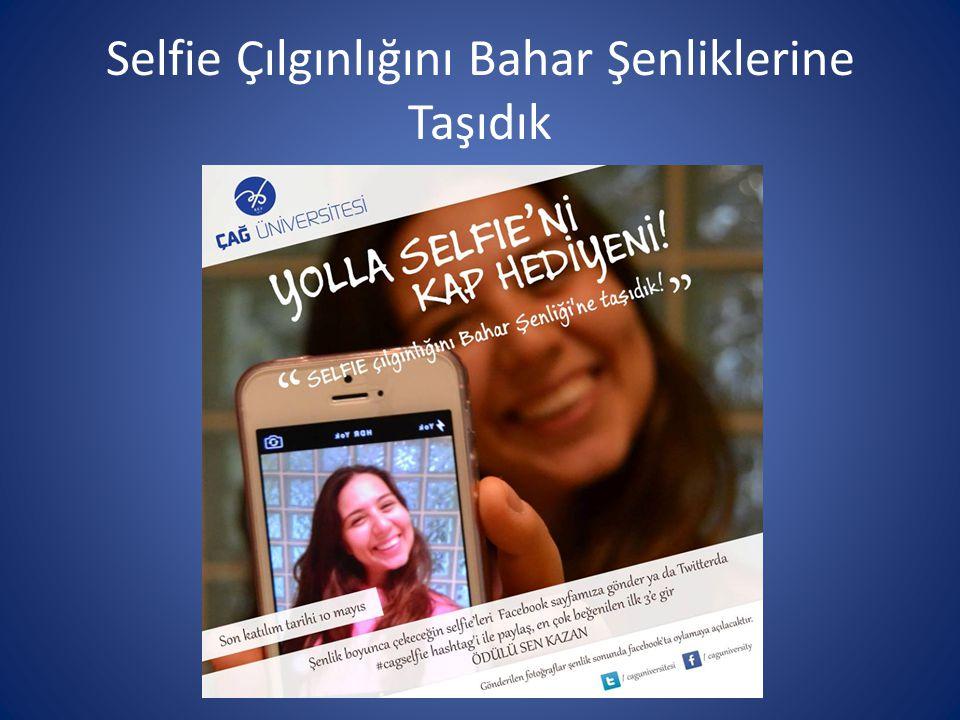 Selfie Çılgınlığını Bahar Şenliklerine Taşıdık