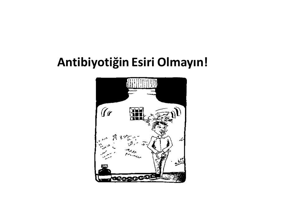 Bunları Biliyor muydunuz? Ülkemizde antibiyotiklerin, en çok kullanılan ilaçlar içerisinde olduğunu ve ne yazık ki bunların önemli bir kısmının gereks