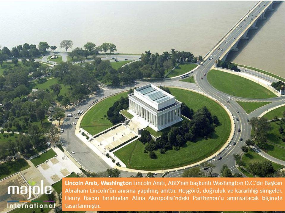 Lincoln Anıtı, Washington Lincoln Anıtı, ABD'nin başkenti Washington D.C.'de Başkan Abraham Lincoln'ün anısına yapılmış anıttır. Hoşgörü, doğruluk ve