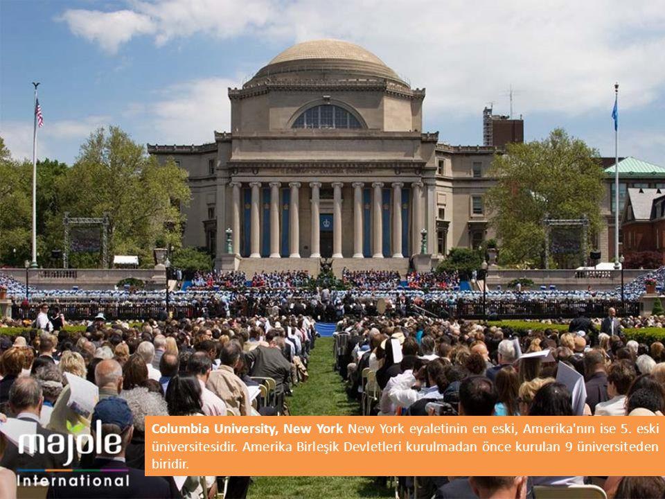 Columbia University, New York New York eyaletinin en eski, Amerika'nın ise 5. eski üniversitesidir. Amerika Birleşik Devletleri kurulmadan önce kurula