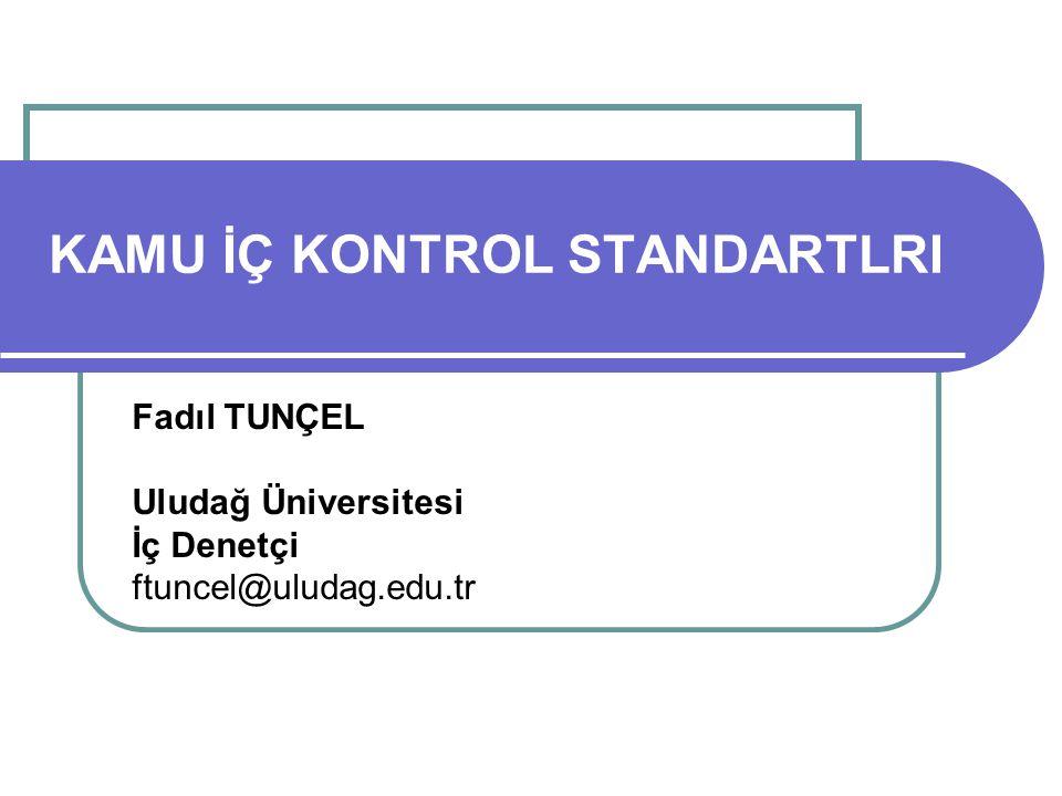 SUNUM PLANI Yasal düzenleme Kamu İç Kontrol Standartlarının Kamu İç Kontrol Rehberi çerçevesinde değerlendirilmesi ve Uludağ Üniversitesi Kamu İç Kontrol Standartlarına Uyum Eylem Planında gelinen nokta 2