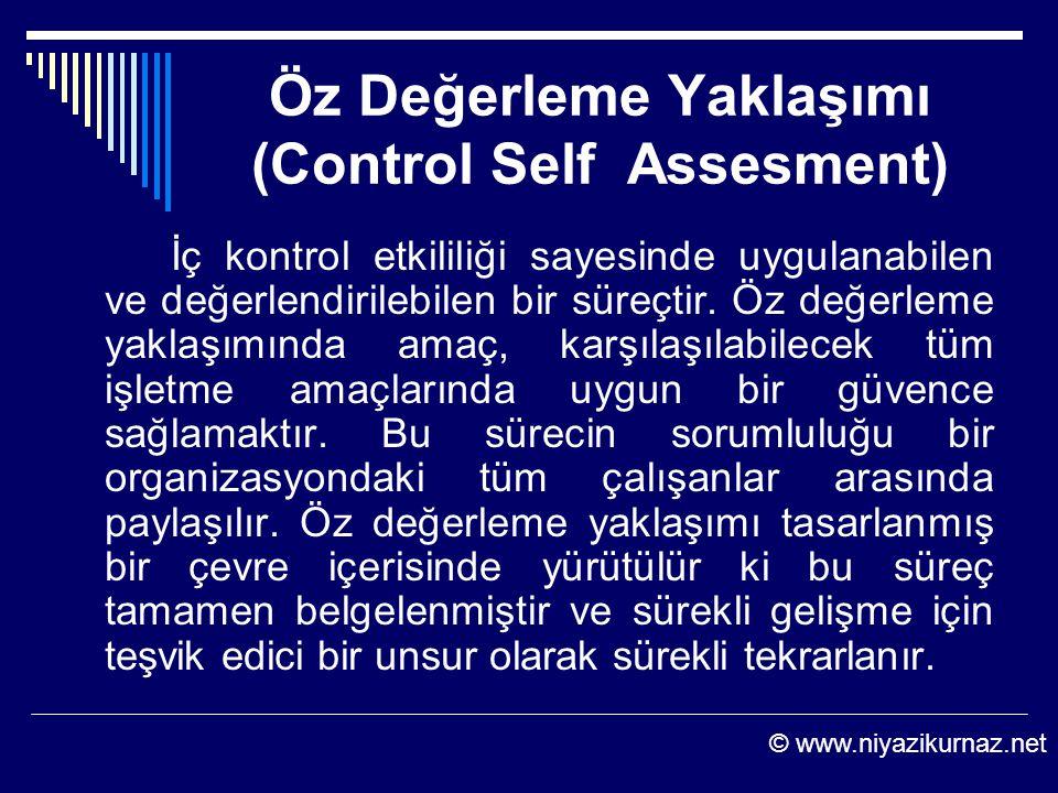 Öz Değerleme Yaklaşımı (Control Self Assesment) İç kontrol etkililiği sayesinde uygulanabilen ve değerlendirilebilen bir süreçtir. Öz değerleme yaklaş