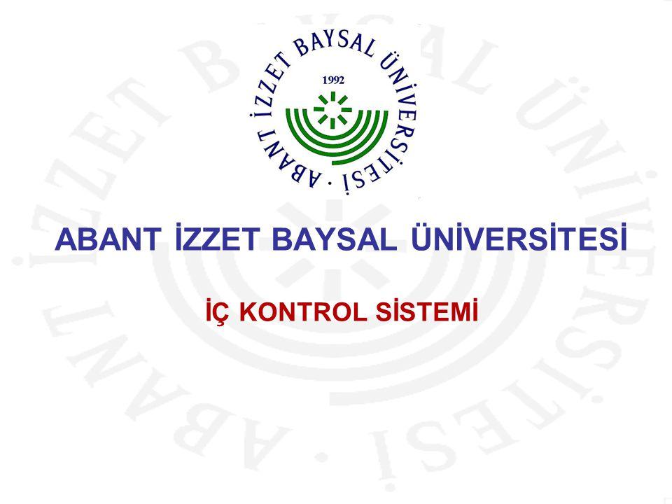 ABANT İZZET BAYSAL ÜNİVERSİTESİ İÇ KONTROL SİSTEMİ