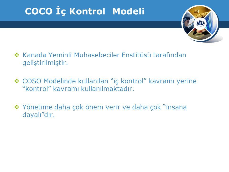 COCO İç Kontrol Modeli  Kanada Yeminli Muhasebeciler Enstitüsü tarafından geliştirilmiştir.