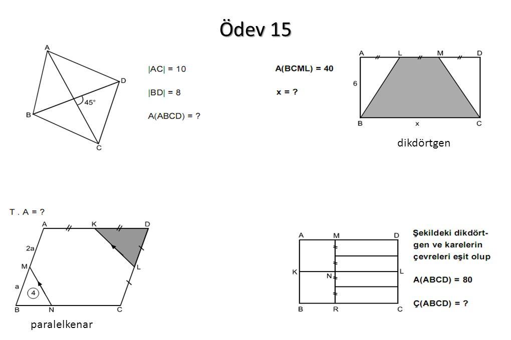 Ödev 15 dikdörtgen paralelkenar