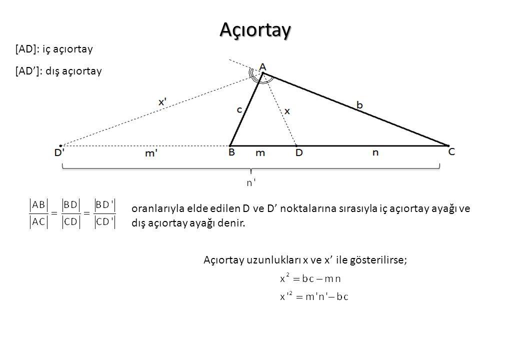 Açıortay oranlarıyla elde edilen D ve D' noktalarına sırasıyla iç açıortay ayağı ve dış açıortay ayağı denir. [AD]: iç açıortay [AD']: dış açıortay Aç