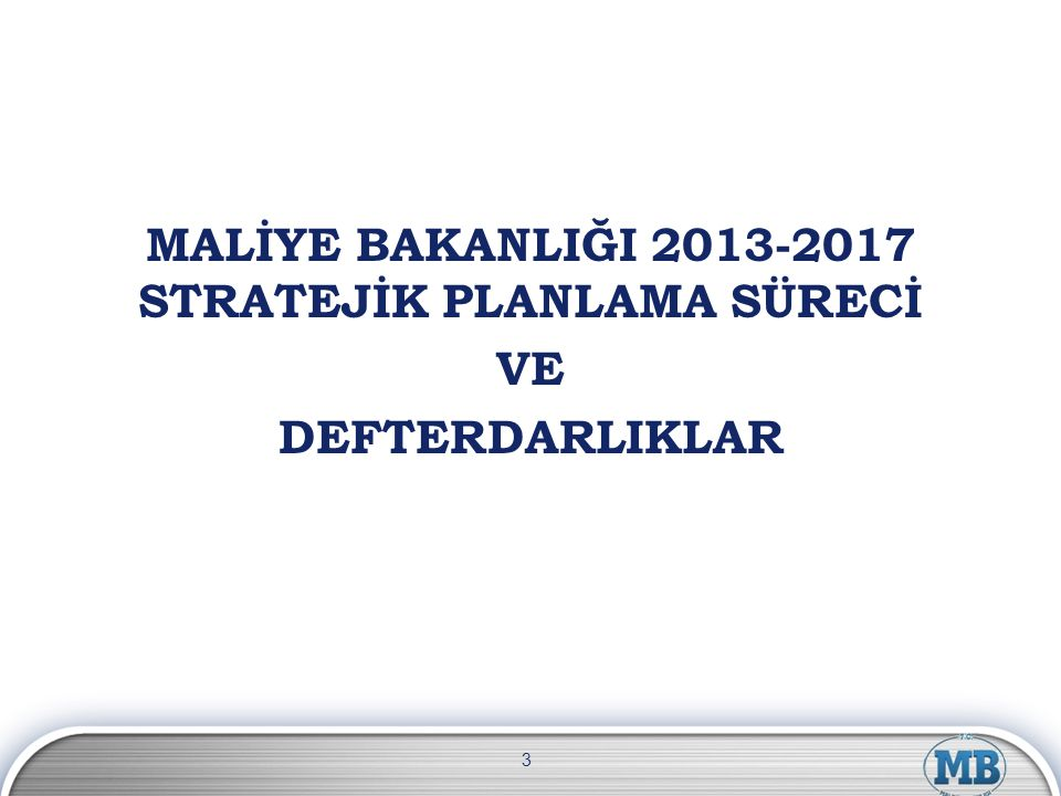 2008-2012 Stratejik Plan döneminin sonuna geldik.Artık, başladığımız yerde değiliz.