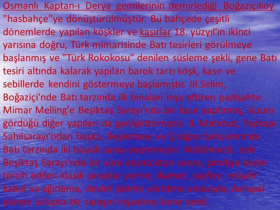Osmanlı Kaptan-ı Derya gemilerinin demirlediği Boğaziçikoy