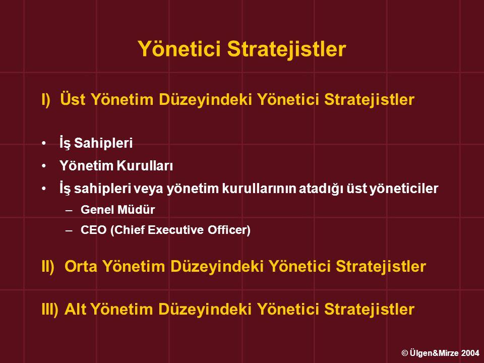 Stratejik Seçim Sürecinde işletmeler 3 konuda çalışma yaparlar ; İşletmenin olanakları ile gerçekleştirilebilecek, aynı zamanda çevresel fırsat ve tehditleri karşılayabilecek alternatif stratejilerin belirlenmesi, Alternatif stratejilerinin seçiminde kullanılacak kriterlerin belirlenmesi, Alternatifler arasından en uygun stratejik seçimin yapılması © Ülgen&Mirze 2004