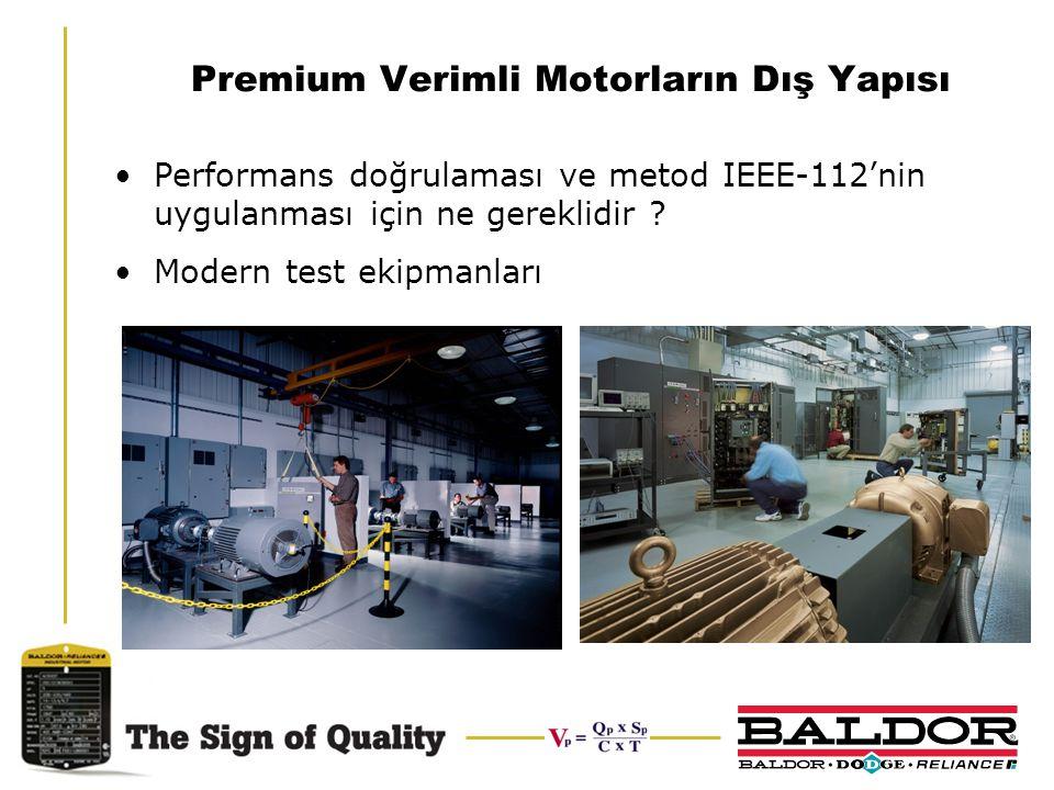 Premium Verimli Motorların Dış Yapısı Performans doğrulaması ve metod IEEE-112'nin uygulanması için ne gereklidir ? Modern test ekipmanları