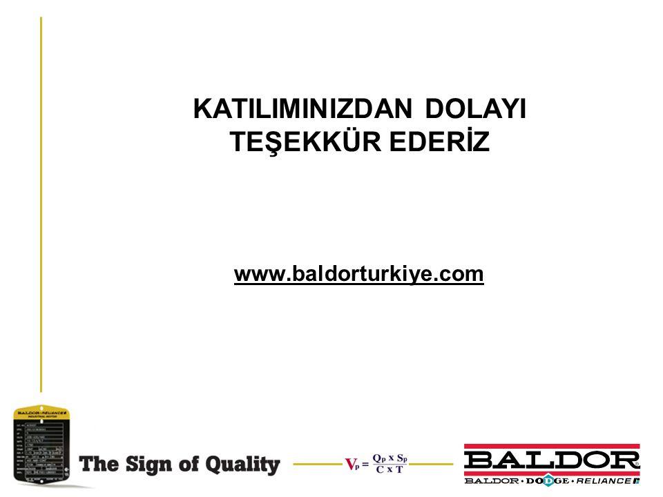 KATILIMINIZDAN DOLAYI TEŞEKKÜR EDERİZ www.baldorturkiye.com