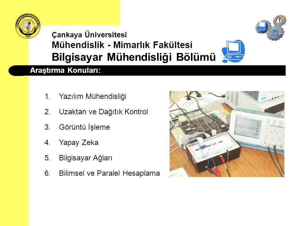 Araştırma Konuları: 1.Yazılım Mühendisliği 2.Uzaktan ve Dağıtık Kontrol 3.Görüntü İşleme 4.Yapay Zeka 5.Bilgisayar Ağları 6.Bilimsel ve Paralel Hesapl
