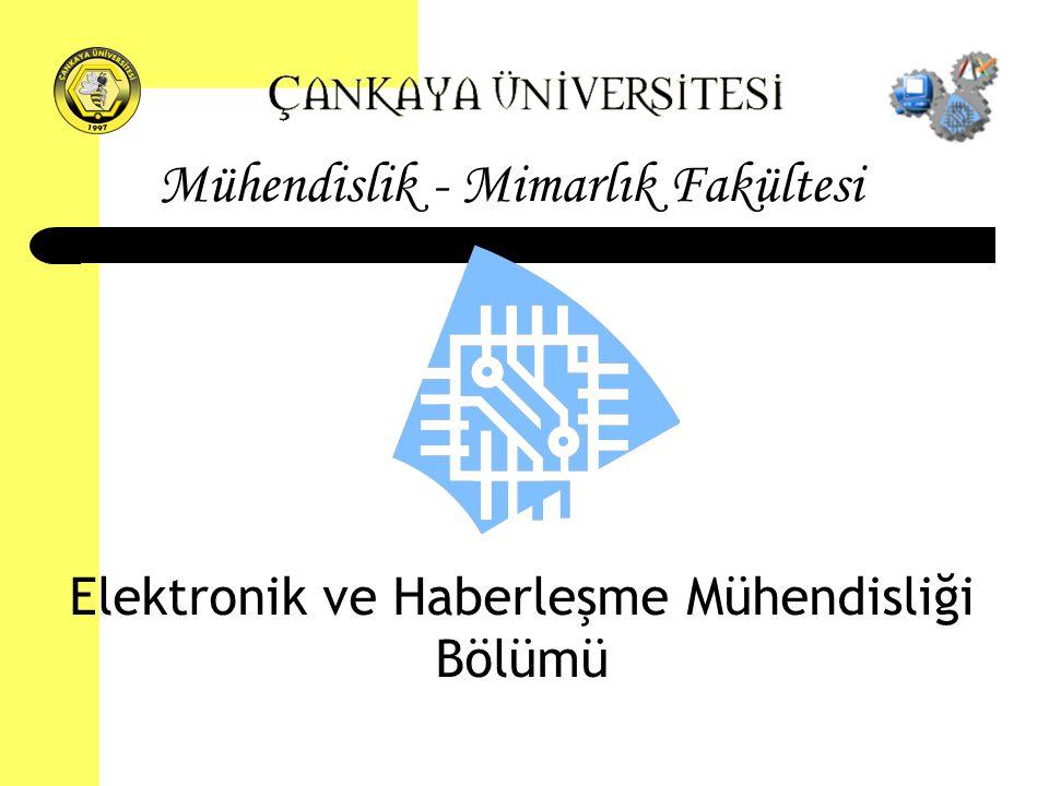 Mühendislik - Mimarlık Fakültesi Elektronik ve Haberleşme Mühendisliği Bölümü