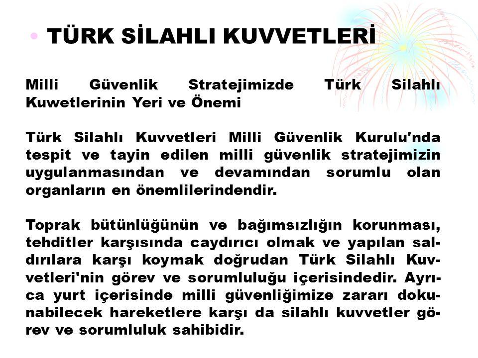 TÜRK SiLAHlı KUWETLERiNiN ÜLKEMizDEKi GÖREV ve iŞLEVLERi Koruma ve Kollama Görevi Türk Silahlı Kuvvetleri iç Hizmet Kanunu nun 35.
