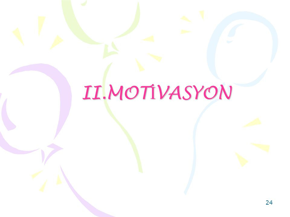 24 II.MOT İ VASYON